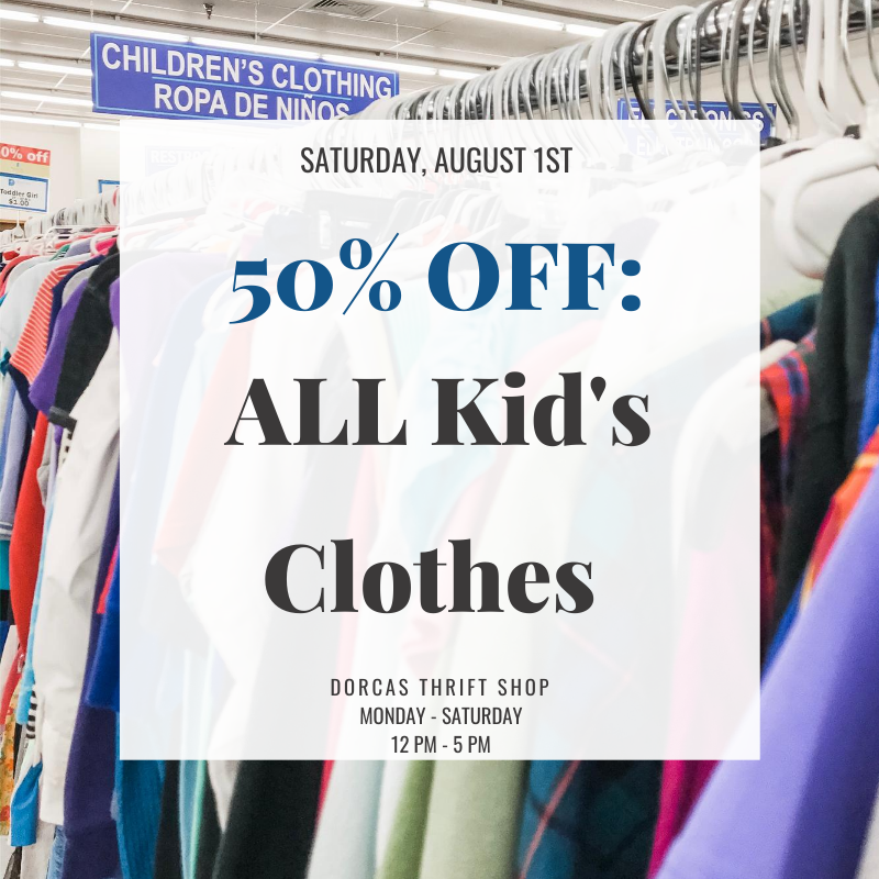 8/1/2020 sale:  ALL Kid's clothes are 50% OFF!